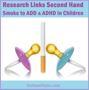 Research Links Second Smoke to Child ADD ADHD